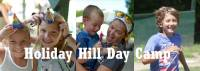 Holiday Hill Day Camp is a Top Summer Camp located in Mansfield Center Connecticut offering many fun and educational camp activities, including: Basketball, Swimming, Theater and more. Holiday Hill Day Camp is a top camp for ages: 3.5-15.